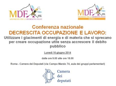 Conferenza Decrescita occupazione lavoro 16.06.14